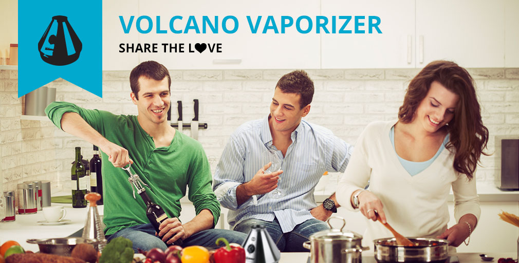 Volcano Vaporizer: Share the Love